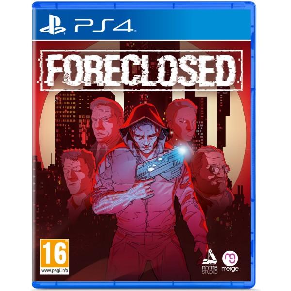 Foreclosed PS4 FR Précommande