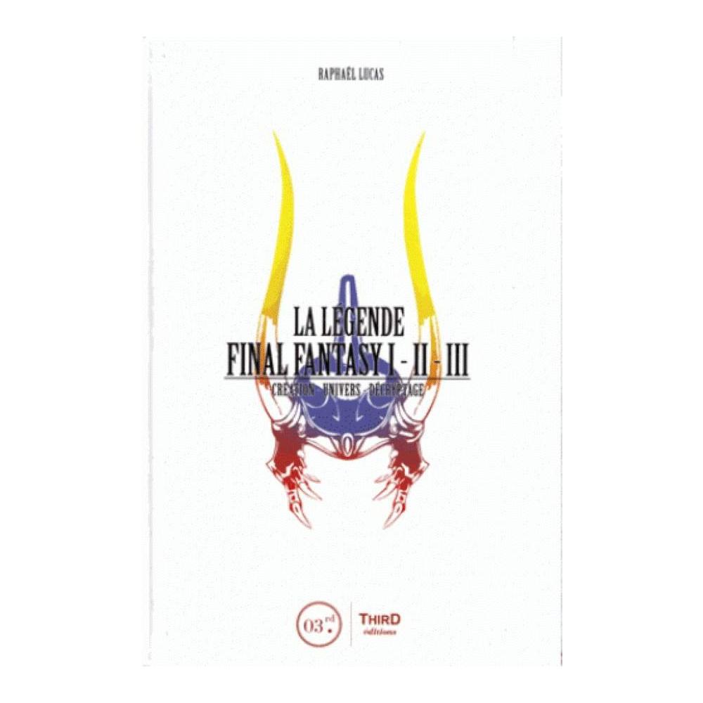 Buy Livre La Legende Final Fantasy 1 2 3 Creation Univers Decryptage Fr Goodies 72545 Trader Games