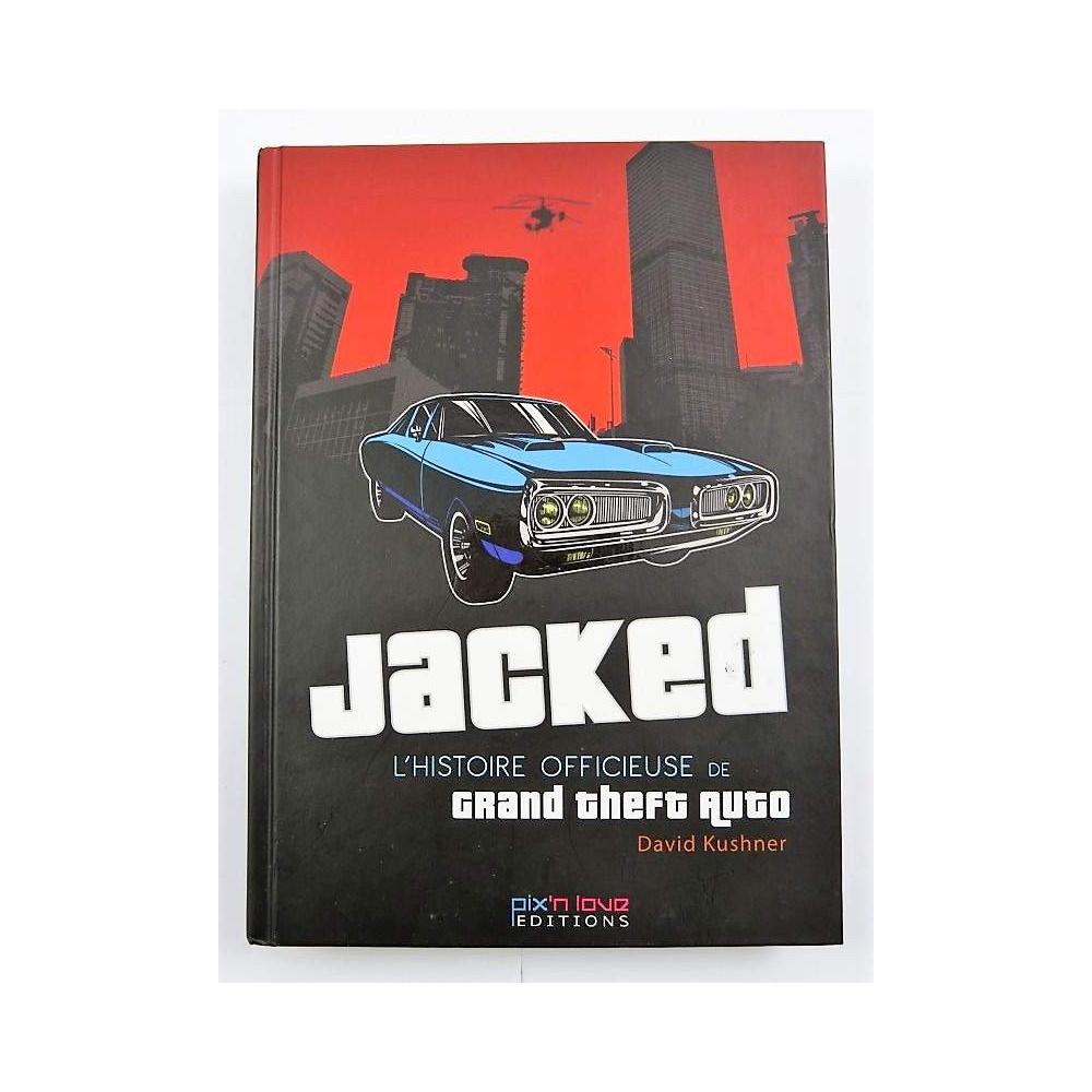 JACKED L'HISTOIRE OFFICIEUSE DE GTA FR OCCASION