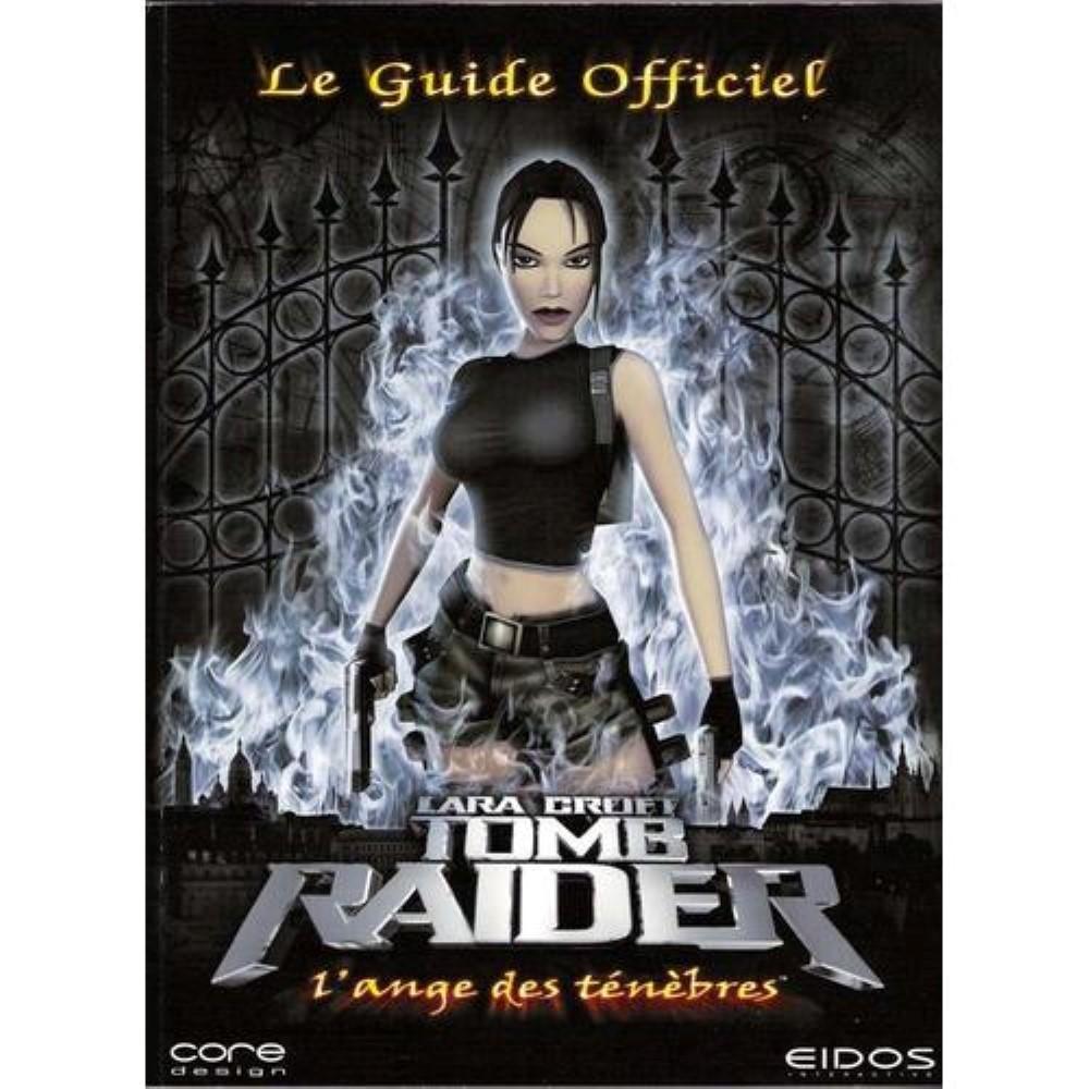 GUIDE LARA CROFT TOMB RAIDER L ANGE DES TENEBRES FR OCCASION (ETAT B)
