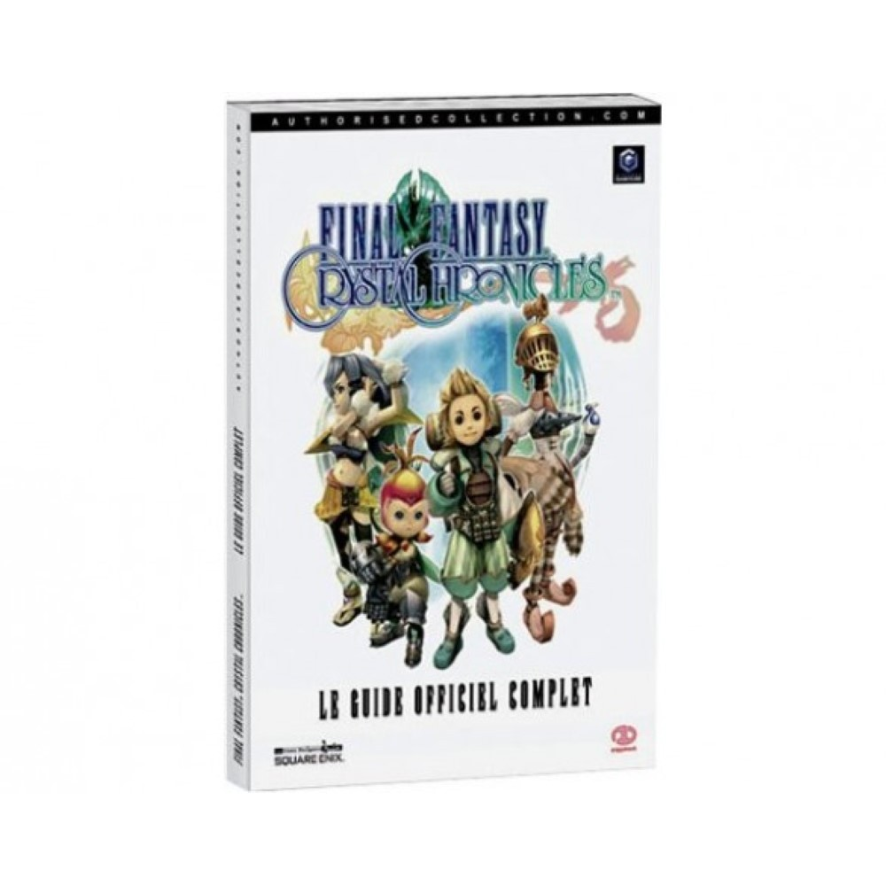 GUIDE FINAL FANTASY CRYSTAL CHRONICLES FR OCCASION