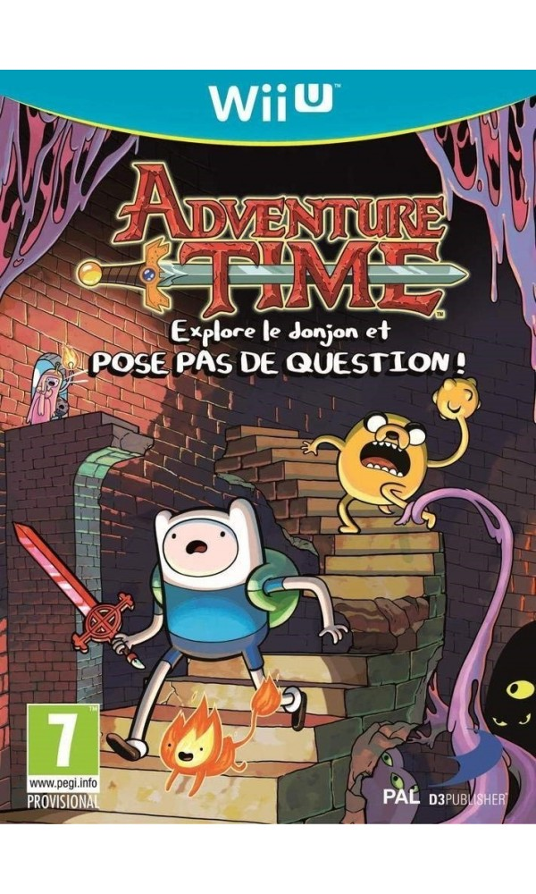 ADVENTURE TIME EXPLORE LE DONJON ET POSE PAS DE QUESTION! WIIU PAL-FR OCCASION